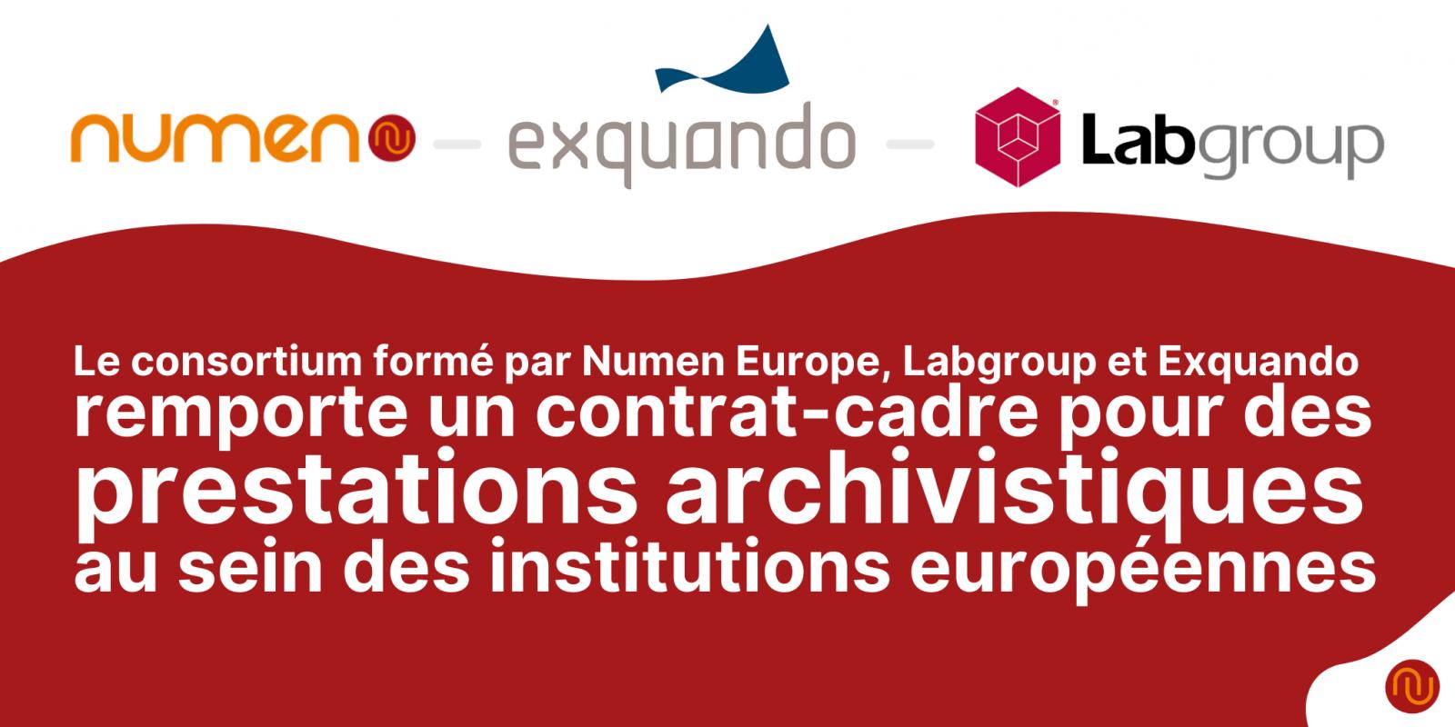 Numen, Labgroup et Exquando remportent un contrat-cadre pour des prestations archivistiques au sein des institutions européennes