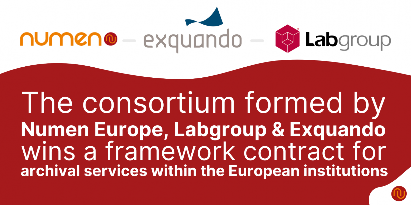 The consortium formed by Numen Europe, Labgroup & Exquando wins a framework contract  for archival services within the European institutions
