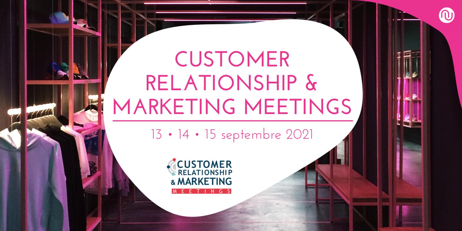Numen participe au Customer Relationship & Marketing Meetings 2021